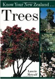 Know Your New Zealand Trees by Lawrie Metcalf