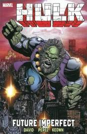Hulk: Future Imperfect by Marvel Comics