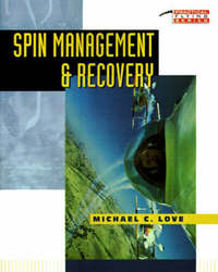 Spin Management and Recovery by Michael C. Love