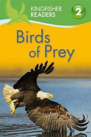 Birds of Prey by Claire Llewellyn