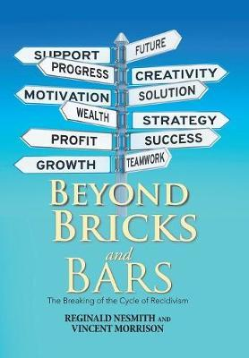 Beyond Bricks and Bars by Reginald Nesmith