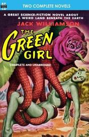 The Green Girl, The, & Robot Peril by Jack Williamson image