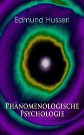Ph nomenologische Psychologie by Edmund Husserl