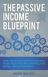 The Passive Income Blueprint by Income Mastery image