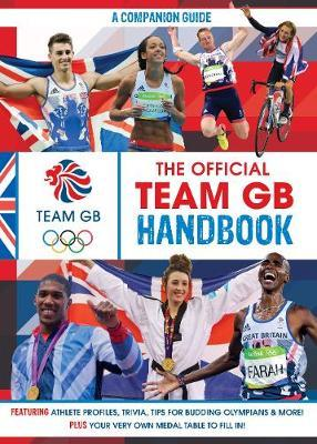 The Official Team GB Handbook by Egmont Publishing UK