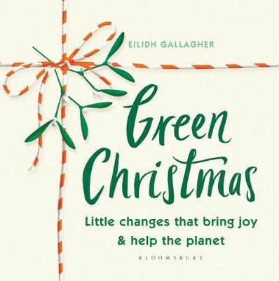 Green Christmas by Eilidh Gallagher