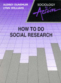How to Do Social Research by Lynn Williams image