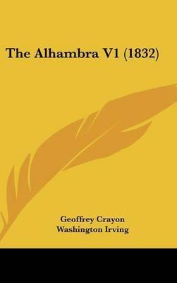 The Alhambra V1 (1832) by Washington Irving image