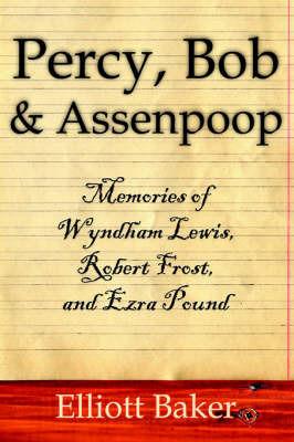 Percy, Bob and Assenpoop by Elliott Baker