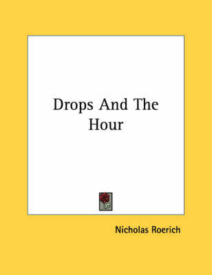 Drops and the Hour by Nicholas Roerich