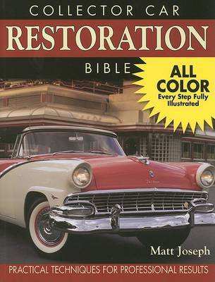 Collector Car Restoration Bible by Mathai Joseph