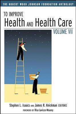 To Improve Health and Health Care: The Robert Wood Johnson Foundation Anthology image