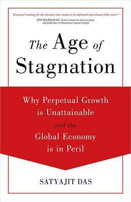 The Age of Stagnation by Das Satyajit