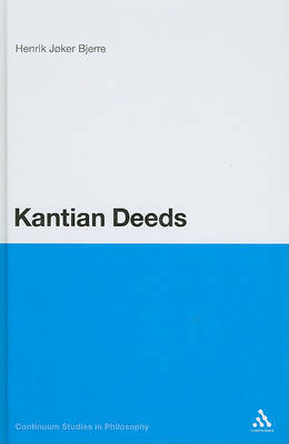 Kantian Deeds by Henrik Joker Bjerre