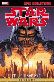Star Wars Legends Epic Collection: The Empire Volume 1 by John Ostrander