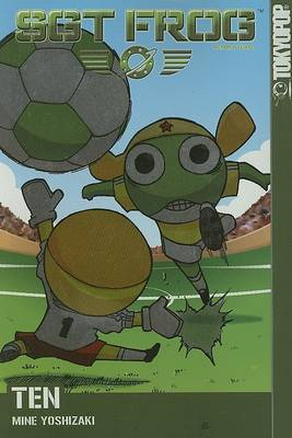 Sgt Frog: v. 10 by Mine Yoshizaki