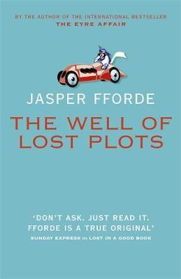 The Well Of Lost Plots by Jasper Fforde image