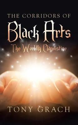 The Corridors of Black Arts by Tony Grach