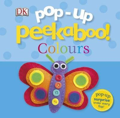 Pop-Up Peekaboo! Colours by DK image