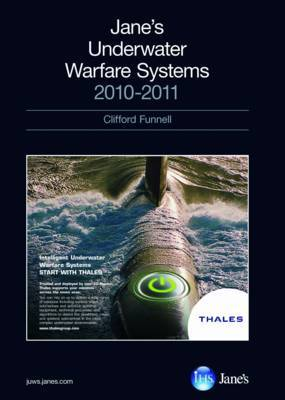 Jane's Underwater Warfare Systems: 2010/2011 by Clifford Funnell