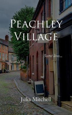 Peachley Village by Julia Mitchell