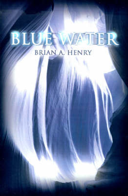 Blue Water by Brian A. Henry image