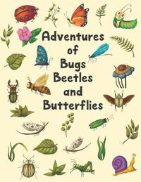 Adventures Of Bugs Beetles And Butterflies by Melange Kids Journals image