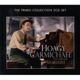 Stardust (2CD) by Hoagy Carmichael & Friends