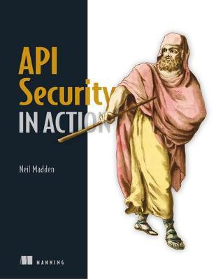 API Security in Action by Neil Madden