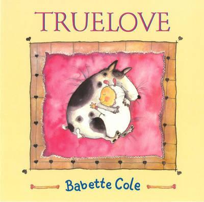 Truelove by Babette Cole image