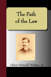 The Path of the Law by Oliver Wendell Holmes, Jr., Jr. image