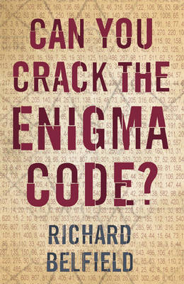 Can You Crack The Enigma Code? by Richard Belfield image