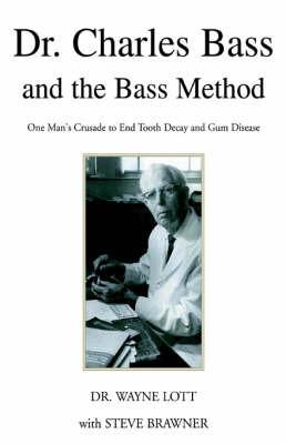 Dr. Charles Bass by Dr. Wayne Lott with Steve Brawner image