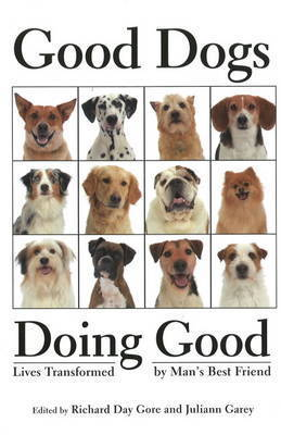 Good Dogs Doing Good by The Healing Project