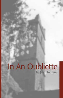 In An Oubliette by Jean Andrews