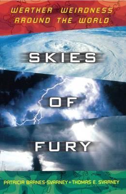 Skies of Fury by Patricia L Barnes-Svarney
