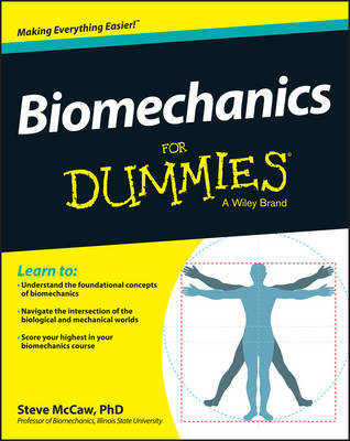 Biomechanics For Dummies by Steve McCaw