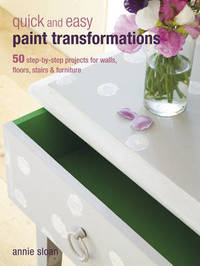 Quick and Easy Paint Transformations by Annie Sloan image