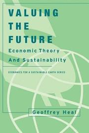 Valuing the Future by Geoffrey Heal