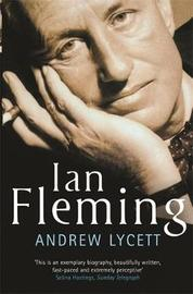 Ian Fleming by Andrew Lycett image
