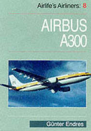 Airlife's Airliners: v. 8 by Gunter G. Endres image