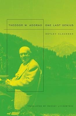 Theodor W. Adorno by Detlev Claussen
