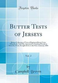 Butter Tests of Jerseys, Vol. 2 by Campbell Brown image