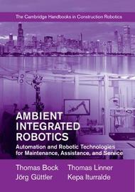 Ambient Integrated Robotics by Thomas Bock image