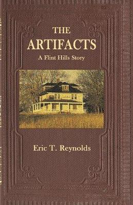 The Artifacts by Eric T Reynolds