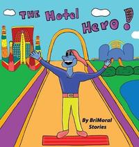 The Hotel Hero by Brimoral Stories image