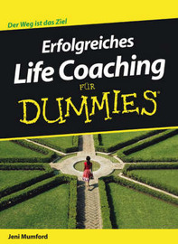 Erfolgreiches Life Coaching Fur Dummies by Jeni Mumford