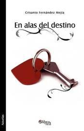 En Alas Del Destino by Crisanto Fernandez Mejia image