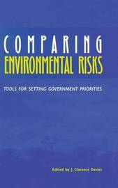 Comparing Environmental Risks by J.Clarence Davies image