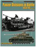 The Panzer Divisions in Battle 1939-45: Part 2 by Tom Cockle